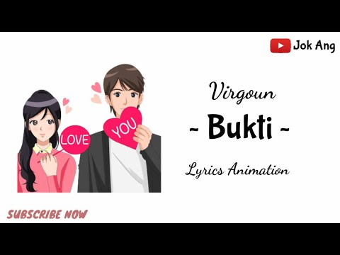 , title : 'Bukti - Virgoun (Akustik) Versi Lyrics Animation'