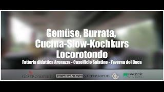 APULIEN   Gemüse, Burrata, Cucina-Slow-Kochkurs, Locorotondo