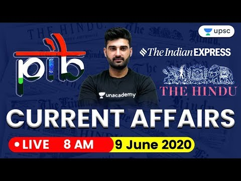 Daily Current Affairs 2020 in Hindi by Sumit Sir | UPSC CSE 2020 | 9 June 2020 The Hindu PIB for IAS