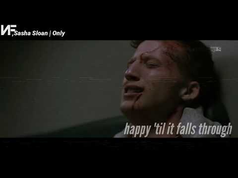 NF, Sasha Sloan - Only [Music Video]