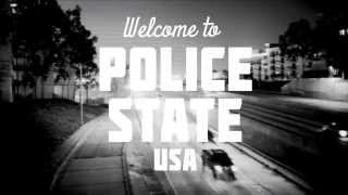 Police State USA - Official Trailer