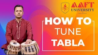 How to Tune Tabla | AAFT University | School of Music | For Admissions Call 18001026066