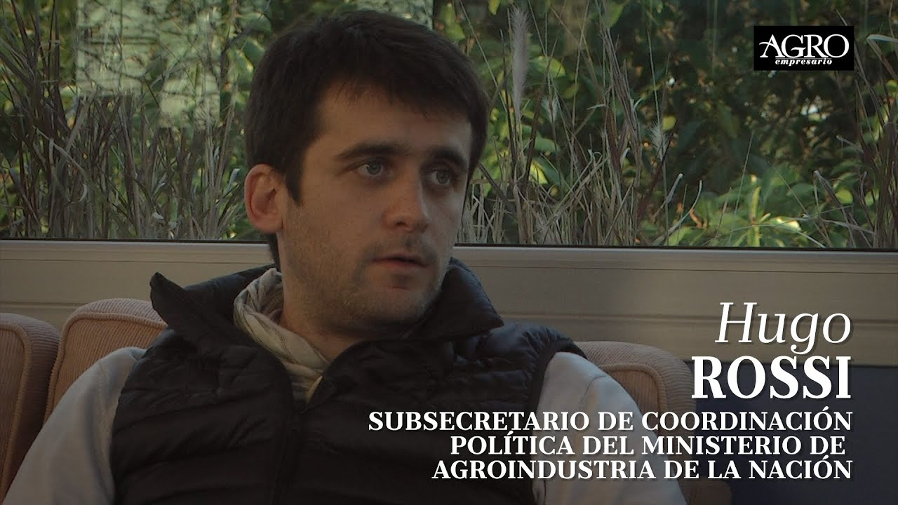 Hugo Rossi - Subsecretario de Coordinación Política de Agroindustria