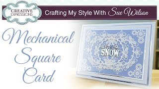 How To Make A Industrial Chic Christmas Card | Crafting My Style With Sue Wilson