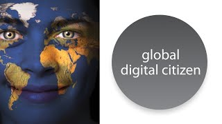 Global Digital Citizenship