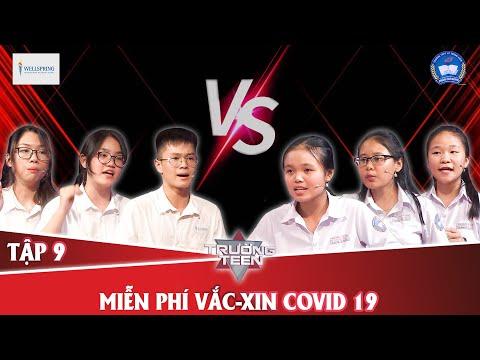 Trường teen 2020 Tập 9 | PTLC WellSpring - Hà Nội vs THPT Lê Trung Kiên - Phú Yên
