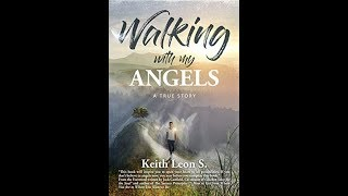 New Bestseller: Walking With My Angels by Keith Leon S