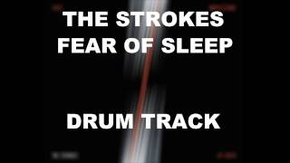 The Strokes Fear Of Sleep | Drum Track |