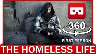 360° VR VIDEO - Homeless Life - First Person View - VIRTUAL REALITY 3D