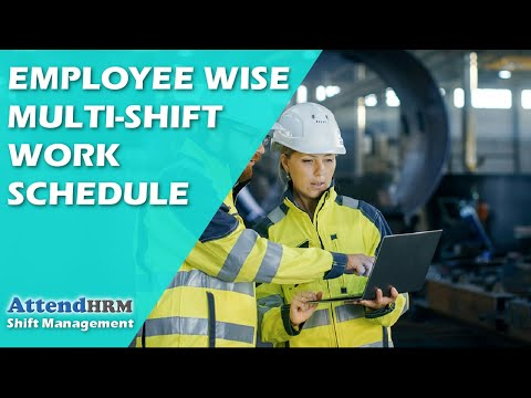 Employee wise Multi Shift Work Schedule