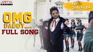 #AlaVaikunthapurramuloo - OMG Daddy Full Song || Allu Arjun || Trivikram | Thaman S |#AA19