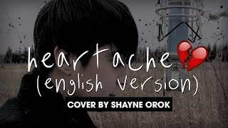 ONE OK ROCK - Heartache (Acoustic English Cover) by Shayne Orok