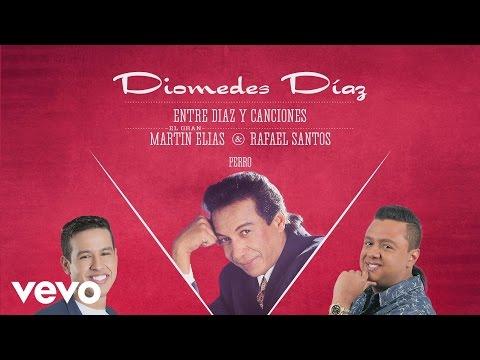 Letra Perro Diomedes Díaz Ft Rafael Santos