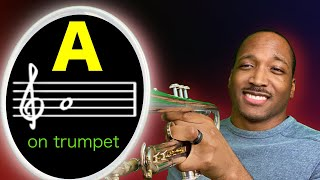 How to Play A on Trumpet | Notes on Trumpet