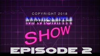 The Mavismith Show #2 - Budget