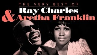 The Very Best of Ray Charles  Aretha Franklin