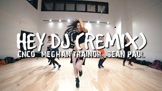 HEY DJ    CNCO, MEGHAN TRAINOR & SEAN PAUL (STEF WILLIAMS REGGAETON CLASS)