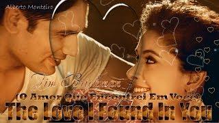 💕 The Love I Found In You 💕 Jim Brickman 💕 (O Amor Que Encontrei Em Ti) Tradução
