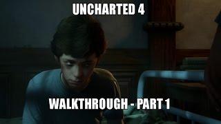 Uncharted 4 - Full Walkthrough [Part 1/5] [PS4 Pro]