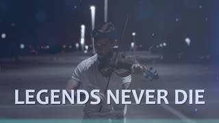 """Classical Violinist KILLS """"Legends Never Die"""" from League of Legends (Cover)"""
