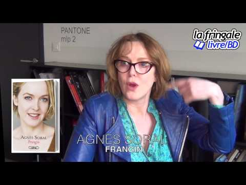 Vidéo de Agnès Soral