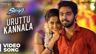 Sema Songs | Uruttu Kannala Video Song | G.V. Prakash Kumar, Arthana Binu | Valliganth