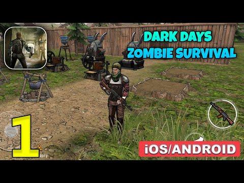 DARK DAYS ZOMBIE SURVIVAL - Android / iOS Gameplay Walkthrough - Part 1
