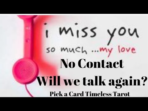 No contact - Will I talk to him again?