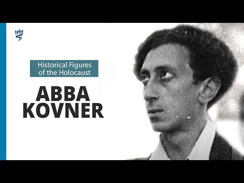 Abba Kovner: Underground and Partisan Commander in the Vilna Area