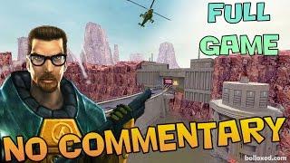 Half-Life:  Full Game Walkthrough 【NO Commentary】
