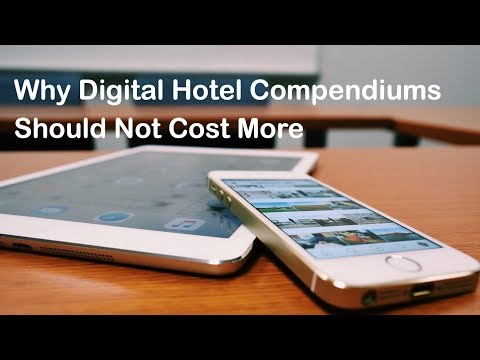 Why Digital Hotel Compendiums Should Not Cost More