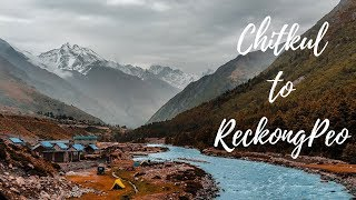 Chitkul to Reckong Peo | Solo In Kinnaur & Spiti Ep. 5 | India Travel Vlog