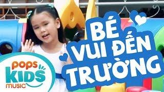 Bé Vui Đến Trường - Phan Hiếu Kiên   Nhạc Thiếu Nhi Hay Cho Bé