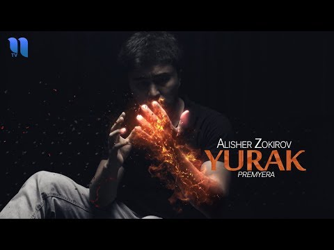 Alisher Zokirov - Yurak (Official Music Video)