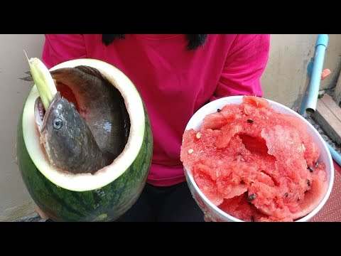 Watermelon Fish Recipe 2017 – Beautiful Girl Cook Fish Inside Watermelon For Lunch