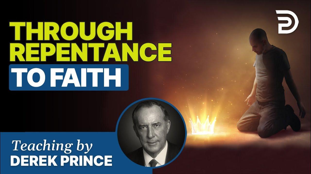 YouTube thumbnail for Through Repentance To Faith