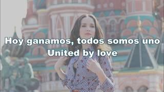 Natalia Oreiro   United By Love (Russia 2018) Lyrics