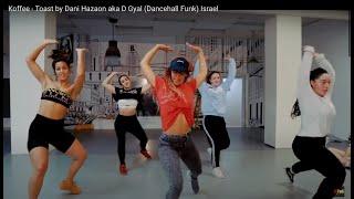 Koffee   Toast By Dani Hazaon Aka D Gyal (Dancehall Funk) Israel