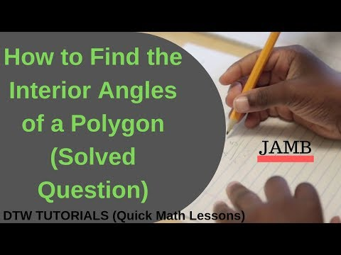 How to find the Interior Angles of a Polygon (Solved Example)