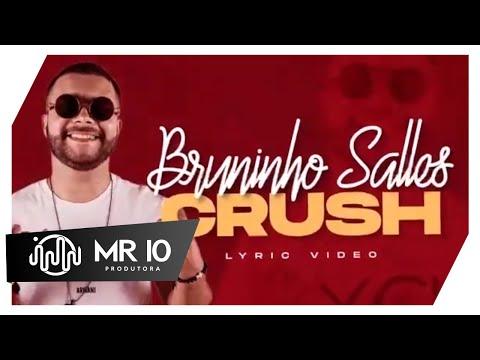 Bruninho Salles - Crush ( Lyric Video ) Math