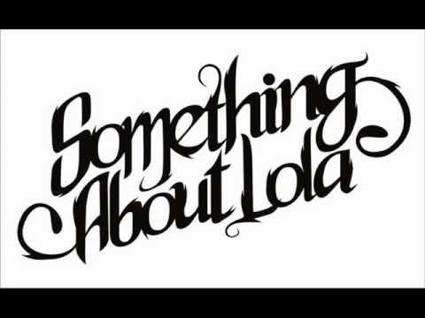 Something About Lola - 9 Detik Dari Sekarang Chord and Lyrics in Description