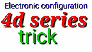 Trick to learn electronic configuration of second transition series or 4d series with examples