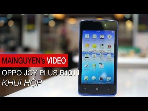 Khui hộp Oppo Joy Plus R1011 - www.mainguyen.vn