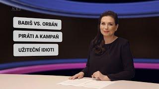 """Babiš vs. Orbán. Špatná kampaň Pirátstanu, nedůvěryhodná, neupřímná. Komická """"demokratická"""" opozice."""