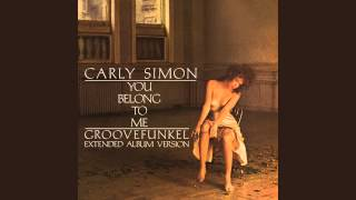 Carly Simon - You Belong to Me (Groovefunkel Extended Album Remix)