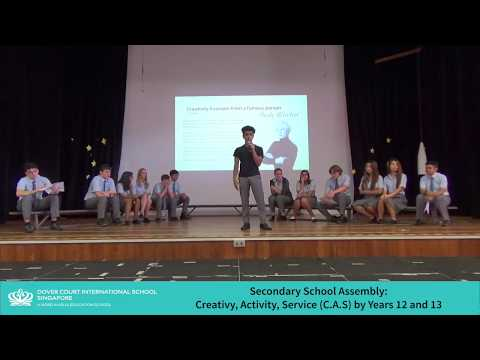 Secondary School Assembly - Creativity, Activity, Service C.A.S