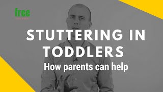 Stuttering in toddlers  - How parents can help