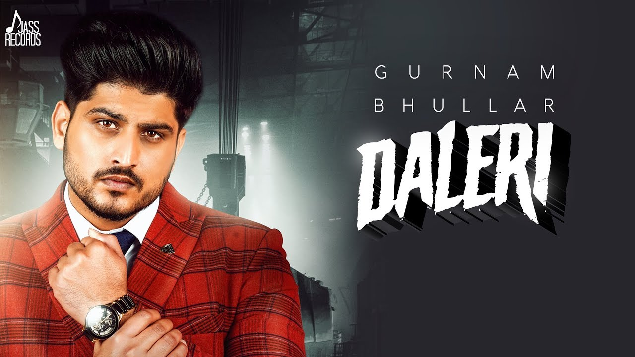 Daleri Song Lyrics – Gurnam Bhullar - #LyricsBEAT