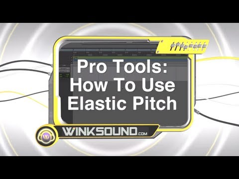 Pro Tools: How To Use Elastic Pitch | WinkSound