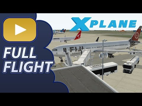 aus flight simmer] Full Flight | Boeing 767 | YBBN - NFFN | XP11